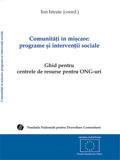 Ion ISTRATE (coord.) Comunități în mișcare: programe şi intervenţii sociale