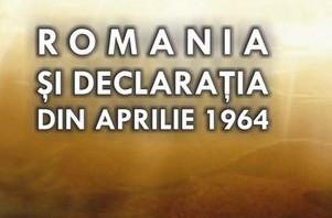 IULIAN-CĂTĂLIN NECHIFOR.  ROMANIA SI DECLARATIA DIN APRILIE 1964