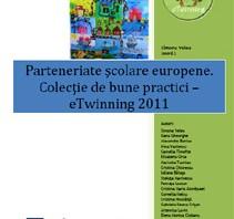 Simona VELEA (coord.) Parteneriate şcolare europene. Colecţie de bune practici – eTwinning 2011